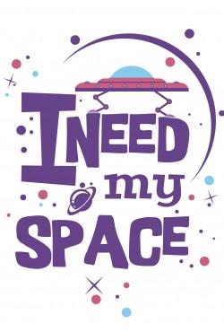 Толстовка, свитшот или футболка с принтом I need my Space