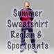 Summer Sport Suit : Reglan-Sweatshirt & Sportpants